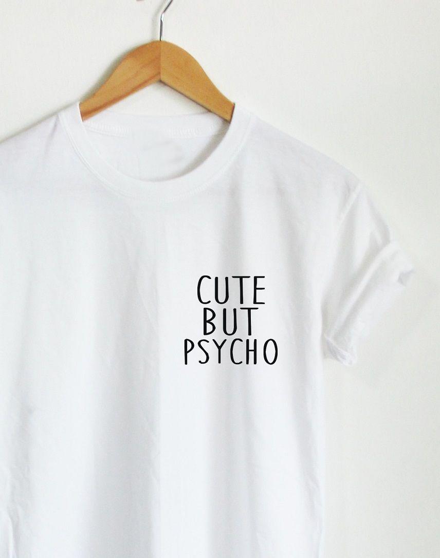 CUTE BUT PSYCHO POCKET Women Tumblr Shirt Ladies Casual ...