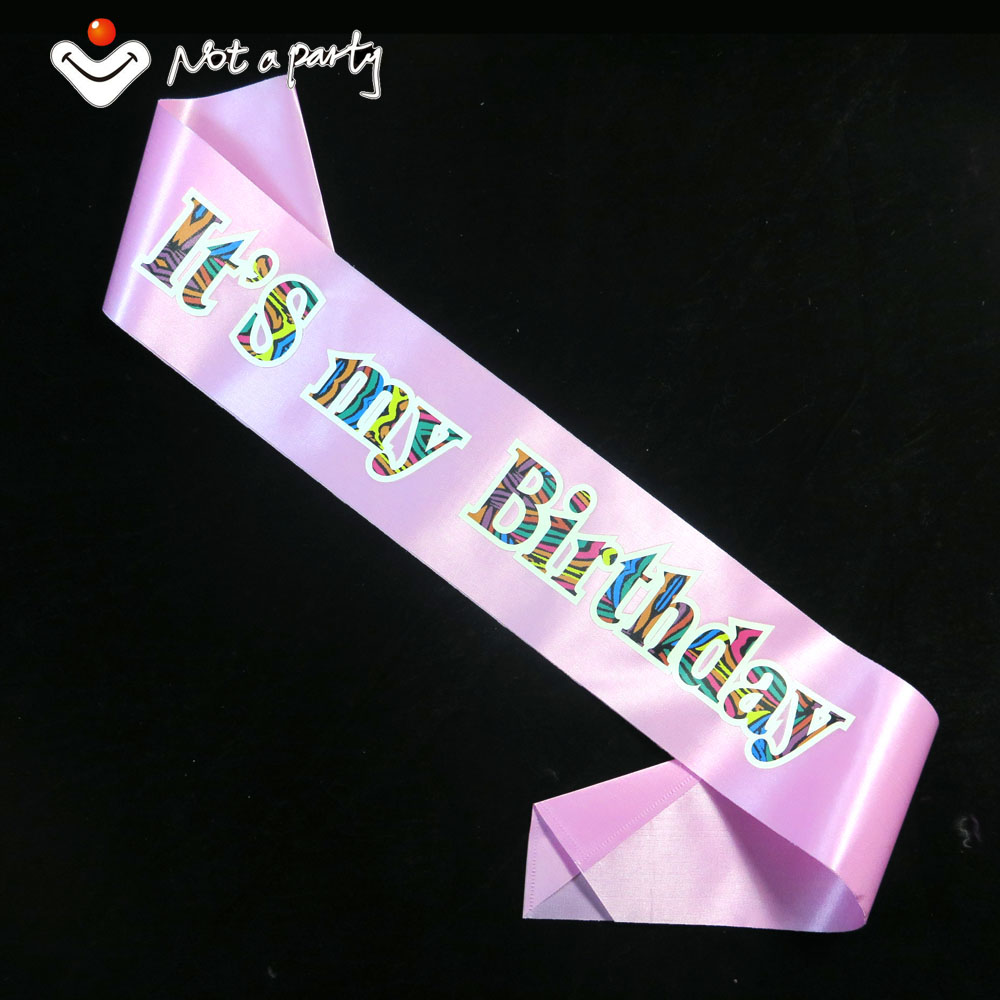 Birthday Its My Birthday Souvenirs Party Sash Colorful