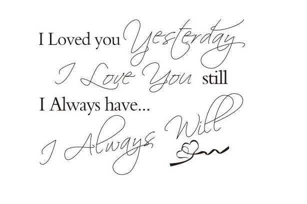 Loved You Yesterday Love You Still Always Hearts Decal Vinyl Removable Stickers Home Decor Crafts Sticker Art Wall Paper DH049