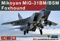 AMK 88003 1 48 Mikoyan MiG 31BM BSM Foxhound