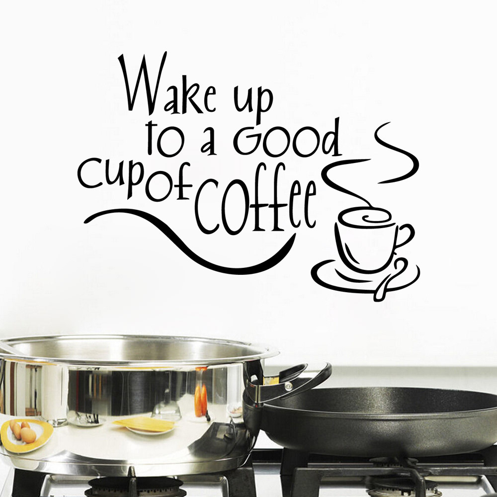 Small Coffee And Words Of Wake Up To A Good Cup Of Coffee Creative Home Decor Wall Sticker