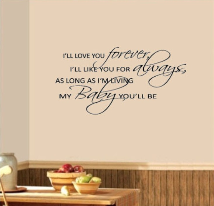 I Ll Love You Forever Quote: I'LL LOVE YOU FOREVER My BABY You'll Be Nursery Wall Say