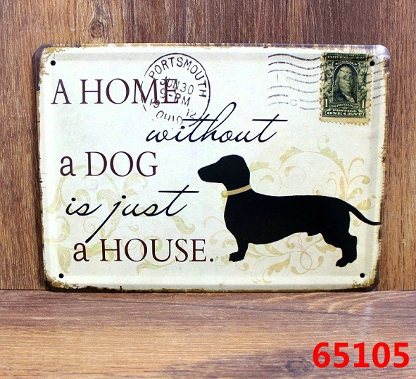 A HOME WITHOUT A DOG Retro stamps Tin Signs Wall Art decor Bar Vintage Metal Iron Painting K-95 Mix Item 15*21 CM