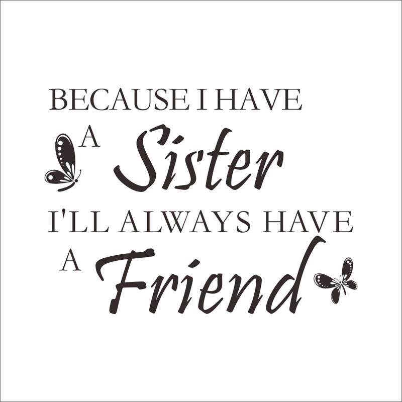 Best Friend Sister Quotes: Detail Feedback Questions About 8350 0.7 A Sister Is Your