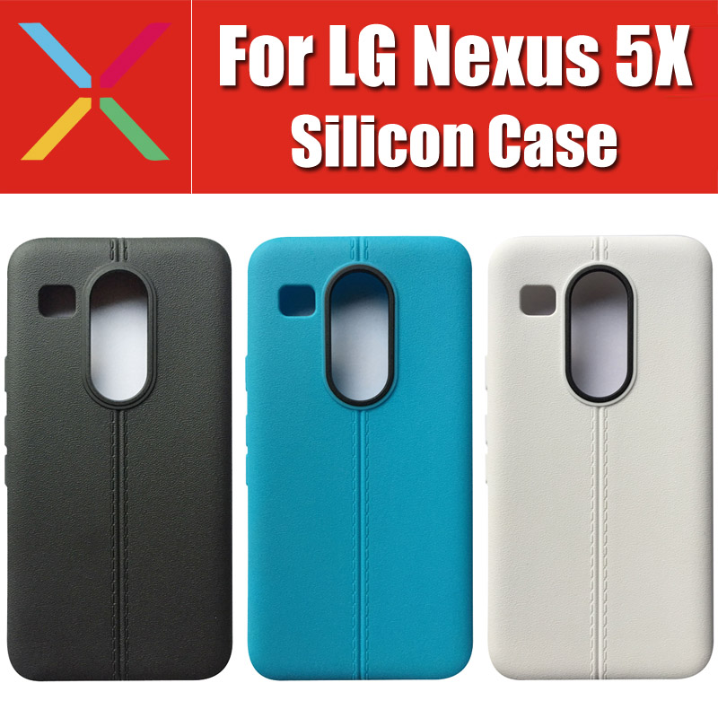 in stock 24 hour shipment Googel Nexus 2015 covers 3 colors for lg nexus 5x case silicon soft anti-knock CN1025