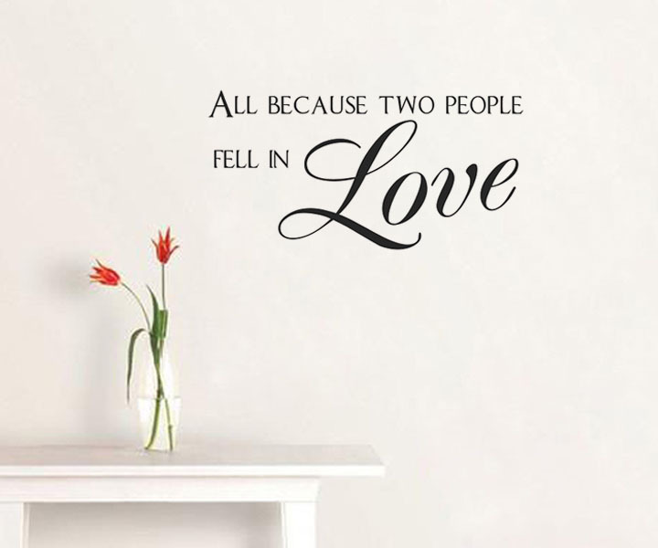 All Because Two People Fell In Love Decorative Wall Stickers Creative Home Decoration Art Words For Home Decor